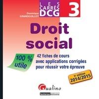DCG 3 Droit social - 42 fiches de cours avec applications corrigées pour réussir votre épreuve.pdf