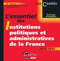 Deedr.fr L'essentiel des institutions politiques et administratives de la France 2014-2015 Image
