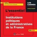 Dominique Grandguillot - L'essentiel des institutions politiques et administratives de la France.