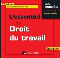 Dominique Grandguillot - L'essentiel du droit du travail.