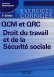 Dominique Grandguillot - QCM et QRC Droit du travail et de la Sécurité sociale.