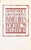 Dominique Grandmont et Bernard Delvaille - Immeubles - Suivi de Encore.