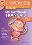 Dominique Grandpierre et Françoise Scales-Mars - Mes exercices de français CE1.