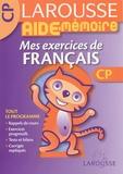 Dominique Grandpierre et Françoise Scales-Mars - Mes exercices de français CP.