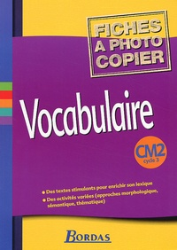 Dominique Grandpierre et Françoise Scales-Mars - Vocabulaire CM2 Cycle 3. - Fiches à photocopier.