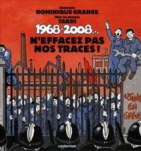 Dominique Grange et  Tardi - 1968-2008... - N'effacez pas nos traces !. 1 CD audio