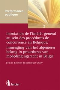Immixtion de lintérêt général au sein des procédures de concurrence en Belgique.pdf