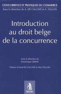 Histoiresdenlire.be Introduction au droit belge de la concurrence Image
