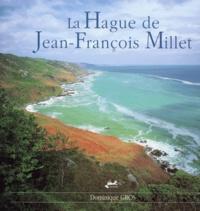 Dominique Gros - La Hague de Jean-François Millet.