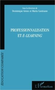 Dominique Groux et Maria Cantisano - Professionnalisation et e-learning.