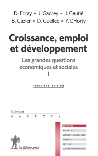 Croissance, emploi et développement. Les grandes questions économiques et sociales tome 1