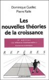 Dominique Guellec et Pierre Ralle - Les nouvelles théories de la croissance.