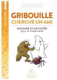 Gribouille cherche un ami - Histoire et activités pour la maternelle.pdf
