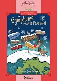 Dominique Guérin-Blachère - Symphonie pour le Père Noël - Livre + coloriages.