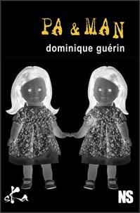 Dominique Guérin - Pa & Man.