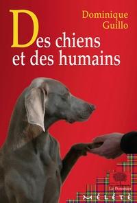 Dominique Guillo - Des chiens et des humains.