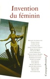 Dominique Guyomard et Patrick Guyomard - Invention du féminin.