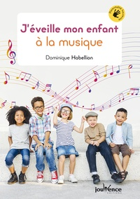 Livres gratuits à télécharger depuis google books J'éveille mon enfant à la musique en francais  par Dominique Habellion