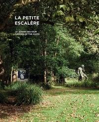 Dominique Haim et Jeannette Leroy Haim - La Petite Escalère - Le jardin des Haim.