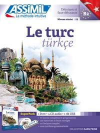 Dominique Halbout et Gönen Güzey - Le turc B2 - SuperPack : 1 livre + 1 clé USB. 4 CD audio