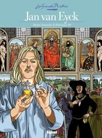 Dominique Hé et Dimitri Joannidès - Jan Van Eyck : Panneaux pour la baraque de la Goulue.