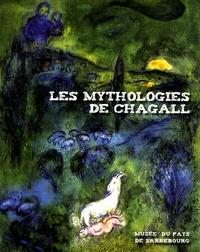 Dominique Heckenbenner - Les mythologies de Chagall.