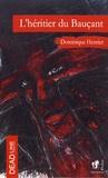 Dominique Henriet - L'héritier du Bauçant.