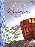 Dominique Hervé - Décors Mosaïque - De la Maison au Jardin.
