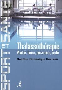 Dominique Hoareau - Thalassothérapie - Vitalité, forme, prévention, santé.