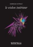 Dominique Hoppenot - Le Violon intérieur.