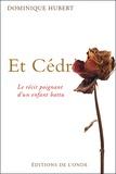 Dominique Hubert - Et Cédric ?.