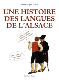 Dominique Huck - Une histoire des langues de l'Alsace.