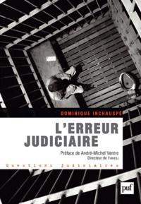 Dominique Inchauspé - L'erreur judiciaire.