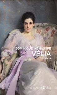 Dominique Inchauspé - Vélia.
