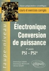 Dominique Irlinger et Dominique Meier - Électronique, conversion de puissance - 2e année  PSI, PSI*.