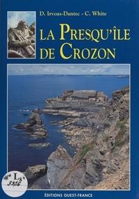 Dominique Irvoas-Dantec et Cuchi White - La presqu'île de Crozon.