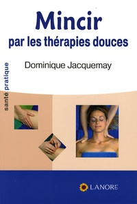 Mincir par les thérapies douces.pdf