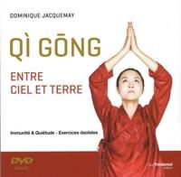 Dominique Jacquemay - Qi gong entre ciel et terre - Immunité & quiétude - Exercices daoïstes. 1 DVD