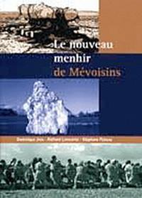 Dominique Jagu et Richard Longuépée - Le nouveau menhir de Mévoisins.