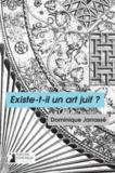 Dominique Jarrassé - Existe-t-il un art juif ?.