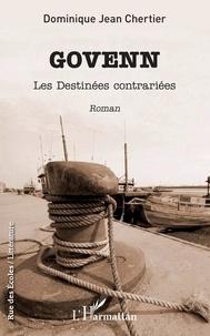 Livres les plus téléchargés sur cassette Govenn  - Les Destinées contrariées par Dominique jean CHERTIER