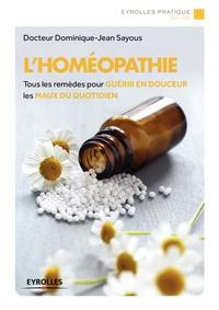 Dominique-Jean Sayous - L'homéopathie.
