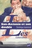 Dominique Jeannerod - San-Antonio et son double - L'aventure littéraire de Frédéric Dard.