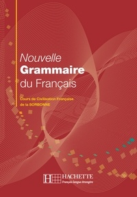Dominique Jennepin et Yvonne Delatour - Nouvelle grammaire du français.
