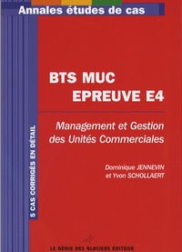 Management et Gestion des Unités Commerciales BTS MUC - Epreuve E4.pdf