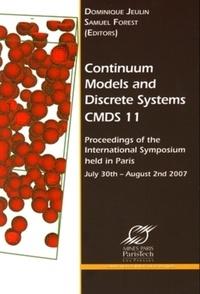 Dominique Jeulin et Samuel Forest - Continuum Models and Discrete Systems CMDS 11.