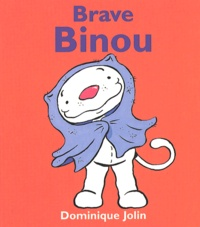 Dominique Jolin - Brave Binou.