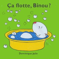 Dominique Jolin - Ca flotte, Binou ?.