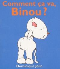 Dominique Jolin - Comment ça va, Binou ?.