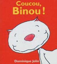 Dominique Jolin - Coucou, Binou !.